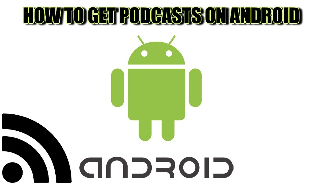 Podcasts on Android