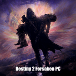 destiny 2 forsaken pc