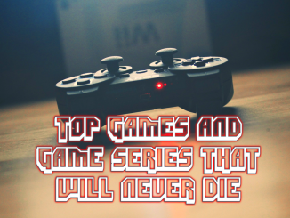 Games Series that will never die